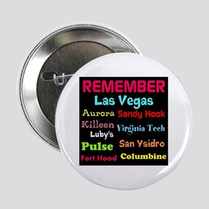 """Remember Mass shootings, stop violence 2.25"""" Butto"""