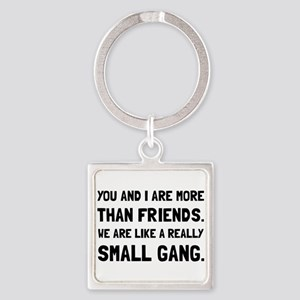 More Than Friends Keychains