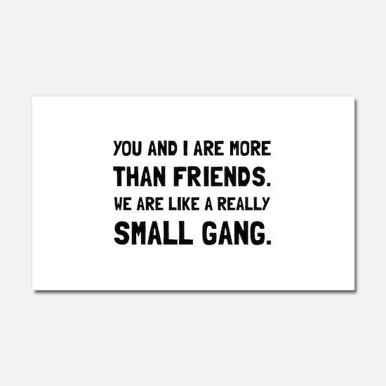 More Than Friends Car Magnet 20 x 12