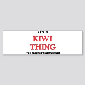 It's a Kiwi thing, you wouldn&# Bumper Sticker