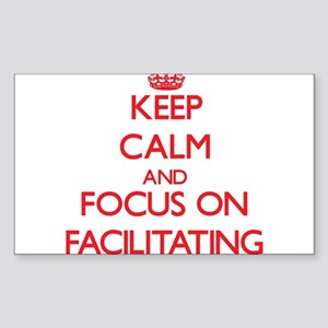 Keep Calm and focus on Facilitating Sticker