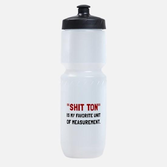 Shit Ton Measurement Sports Bottle