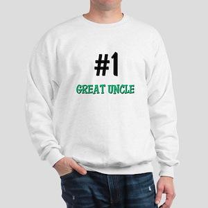 Number 1 GREAT UNCLE Sweatshirt
