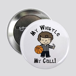 """My Whistle 2.25"""" Button"""