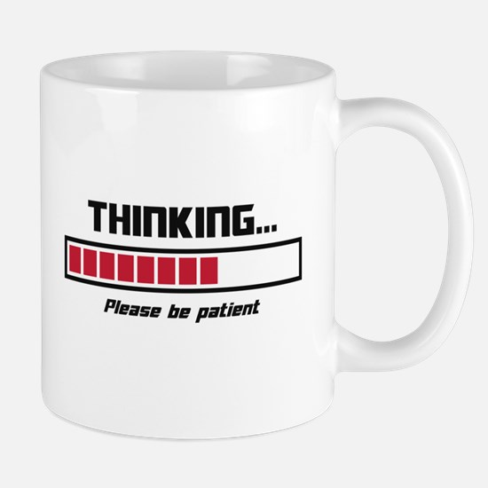 Thinking Loading Bar Please Be Patient Mugs