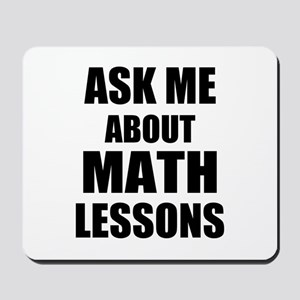 Ask me about Math lessons Mousepad