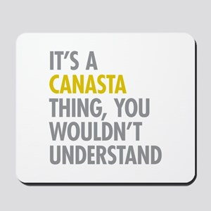 Its A Canasta Thing Mousepad