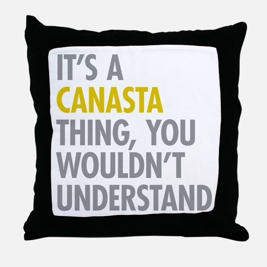 Its A Canasta Thing Throw Pillow
