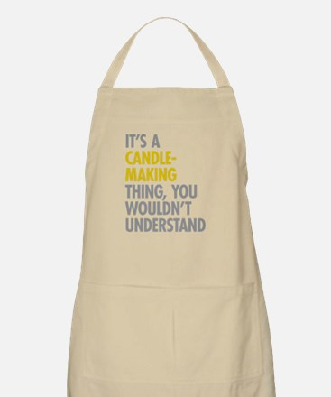 Its A Candlemaking Thing Apron
