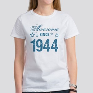 Awesome Since 1944 Women's T-Shirt