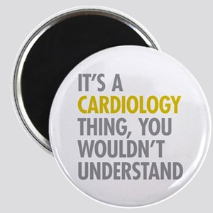 Its A Cardiology Thing Magnet