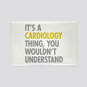 Its A Cardiology Thing Rectangle Magnet