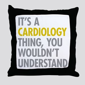 Its A Cardiology Thing Throw Pillow