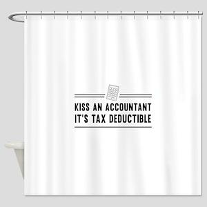 Kiss an accountant deductible Shower Curtain