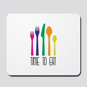 Time To Eat Mousepad