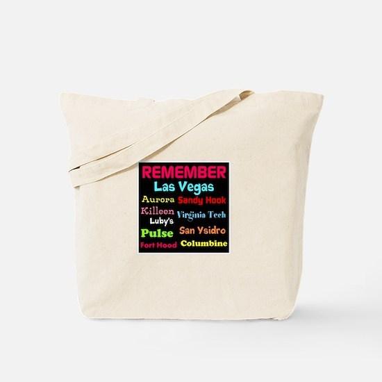 Remember Mass shootings, stop violence Tote Bag