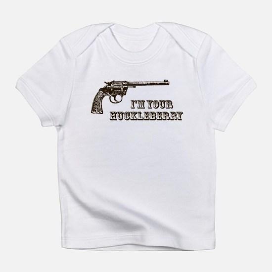 I'm Your Huckleberry Western Gun Infant T-Shirt