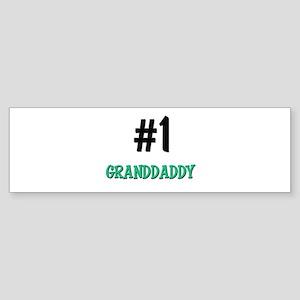 Number 1 GRANDDADDY Bumper Sticker