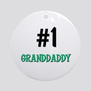 Number 1 GRANDDADDY Ornament (Round)