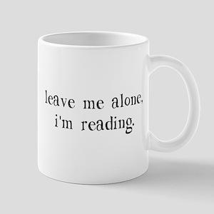 Leave Me Alone I'm Reading Mugs