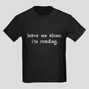 Leave Me Alone I'm Reading T-Shirt