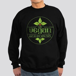 Eat Vegan and No One Gets Hurt Sweatshirt (dark)