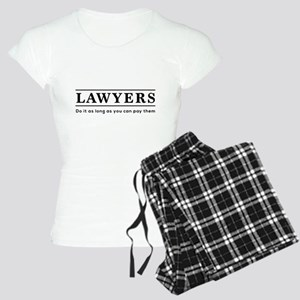 Lawyers do it as long as paid Pajamas