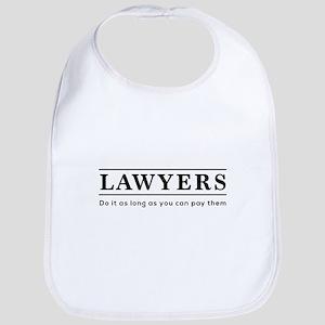 Lawyers do it as long as paid Bib