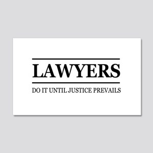 Lawyers do it justice prevails Wall Decal