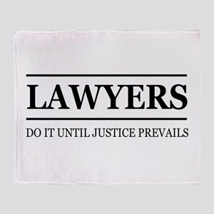 Lawyers do it justice prevails Throw Blanket