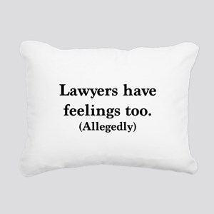 Lawyers have feelings too Rectangular Canvas Pillo