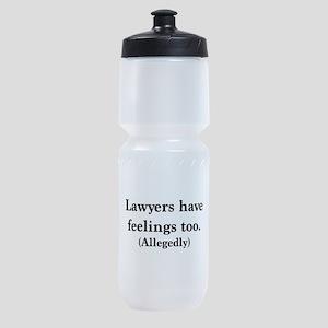 Lawyers have feelings too Sports Bottle