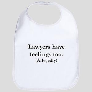 Lawyers have feelings too Bib