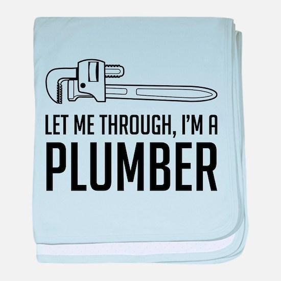 Let me through I'm a plumber baby blanket