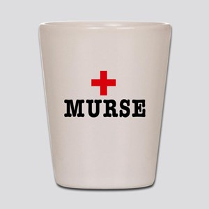 Murse Shot Glass