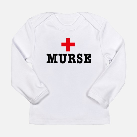Murse Long Sleeve T-Shirt