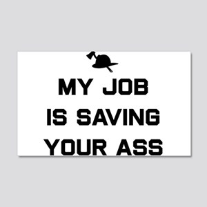 My job is saving your ass Wall Decal