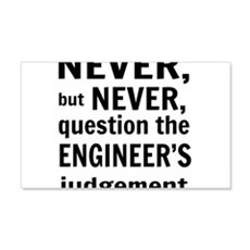 Never but never engineer Wall Decal