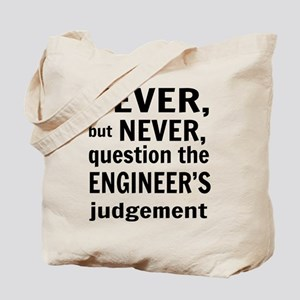 Never but never engineer Tote Bag