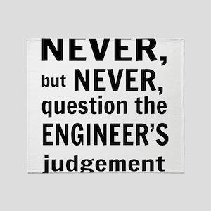 Never but never engineer Throw Blanket
