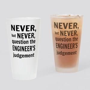 Never but never engineer Drinking Glass