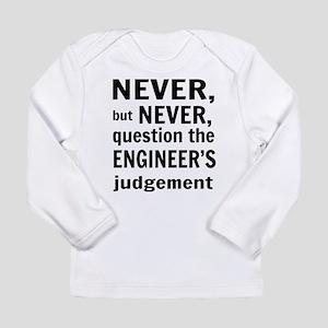 Never but never engineer Long Sleeve T-Shirt