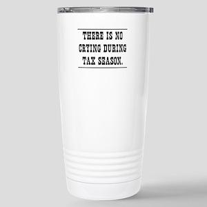 No crying during tax season Travel Mug