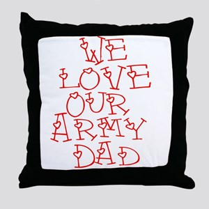 Our Army Dad Throw Pillow
