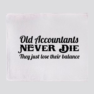 Old accountants never die Throw Blanket