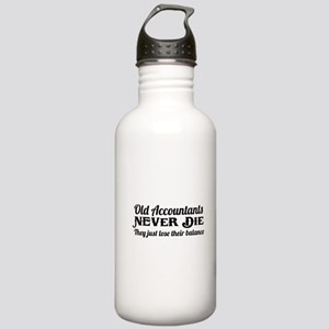 Old accountants never die Water Bottle