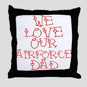 Our Airforce Dad Throw Pillow