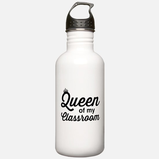 Queen of my classroom Water Bottle
