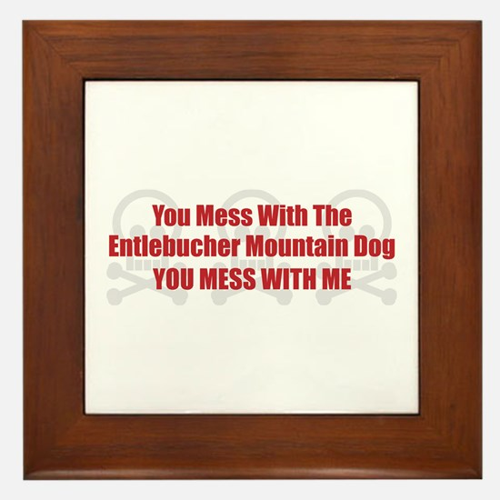 Mess With Entlebucher Framed Tile