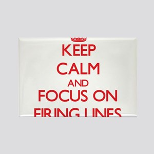 Keep Calm and focus on Firing Lines Magnets
